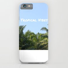 TROPICAL VIBES Slim Case iPhone 6s