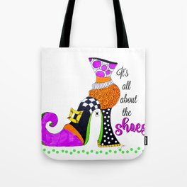 It's All About the Shoes! Tote Bag