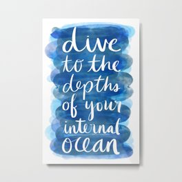 Dive to the Depths of Your Internal Ocean Metal Print