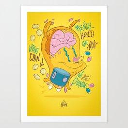 Mental Health for Rent Art Print