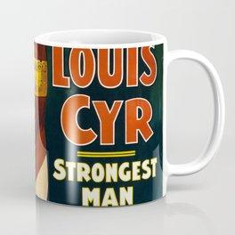 Louis Cyr, Strongest Man on Earth Coffee Mug