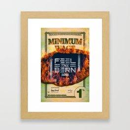 Feel the Minimum Wage Bern Framed Art Print