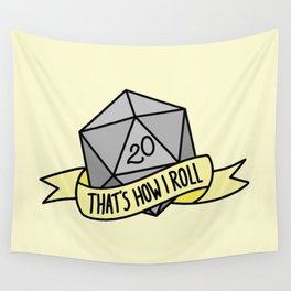 That's How I Roll D20 Wall Tapestry