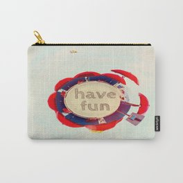 Have fun Carry-All Pouch