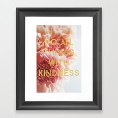 With Kindness Framed Art Print