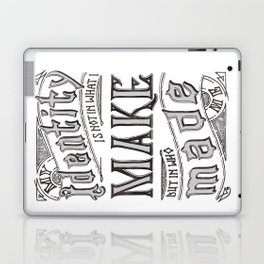 My Identity is Not in What I Make... Laptop & iPad Skin