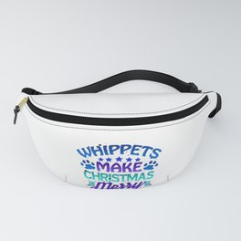 Christmas Whippets Make Christmas Merry Dog Lover Fanny Pack