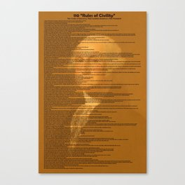 110 Rules of Civility -The Code of Decency That Guided America s First President v5 Canvas Print