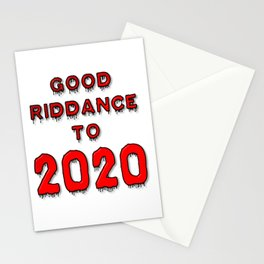 Good Riddance To 2020 Stationery Cards