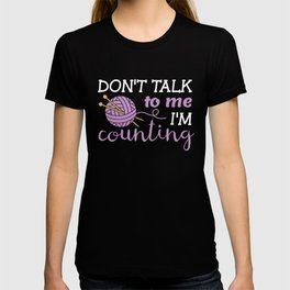 Knitting product Gift Love to Knit Don't Talk Counting T-shirt