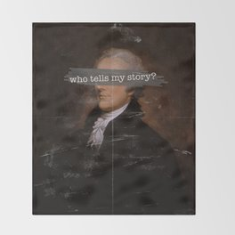 Who Tells My Story? Throw Blanket