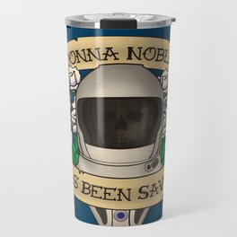 Donna Noble Has Been Saved Travel Mug