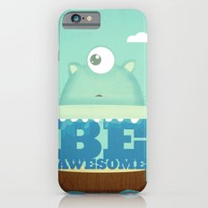 Be Awesome iPhone 6s Slim Case