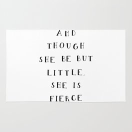 And though she be but little she is fierce // Shakespeare quote Rug