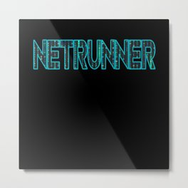 Netrunner Network Admin Administrator Metal Print