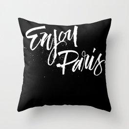 Enjoy Paris Throw Pillow