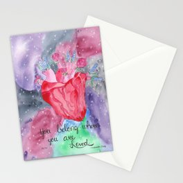 You Belong Where You are Loved Stationery Cards