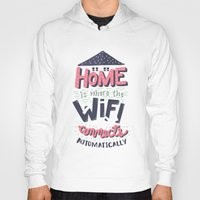 risa rodil Hoodies featuring Home Wifi by Risa Rodil