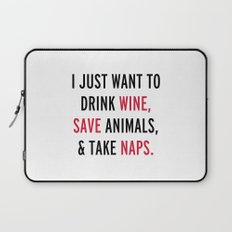 Drink Wine & Save Animals Funny Quote Laptop Sleeve