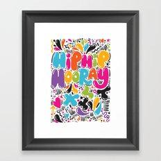 HIP HIP HOORAY HOORAY Framed Art Print