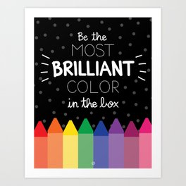 Most Brilliant Color Art Print