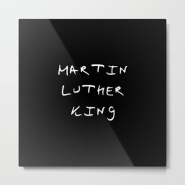 Great american 11 Martin luther king Metal Print