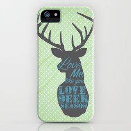 Deer Season iPhone Case