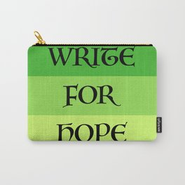 WRITE FOR HOPE Carry-All Pouch