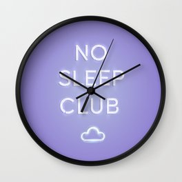 No Sleep Club Wall Clock