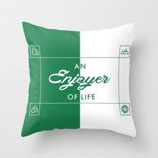 An Enjoyer of Life Throw Pillow