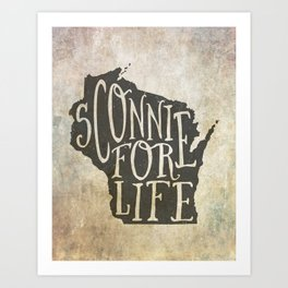 Sconnie for Life Art Print