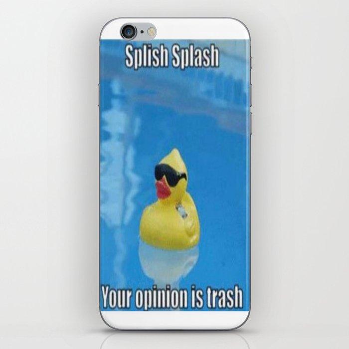 splish splash your opinion is trash