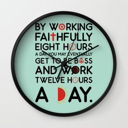 Lab No. 4 Working Faithfully Eight Hours Robert Frost Motivational Quotes Wall Clock