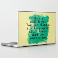 the perks of being a wallflower Laptop & iPad Skins featuring Wallflower by green.lime