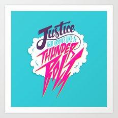 Justice Like A Thunderbolt Art Print