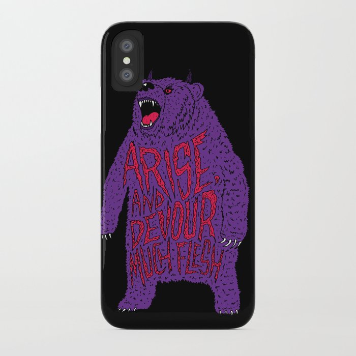 Arise and Devour Much Flesh iPhone Case