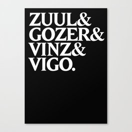 Zull&Gozer&Vinz&Vigo Canvas Print