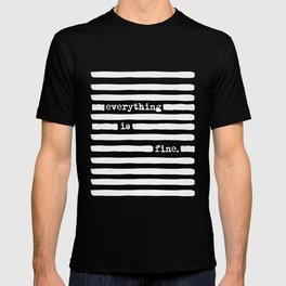 REDACTED! Everything is fine. REDACTED! T-shirt