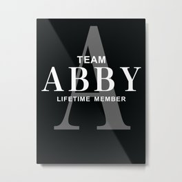 Team ABBY - Lifetime Member Metal Print