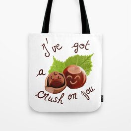 A crush on you / Je craque pour toi ! Tote Bag