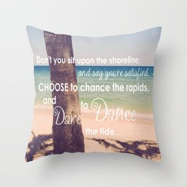 Dare to Dance... Throw Pillow
