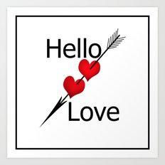 Hello love! White background . Art Print