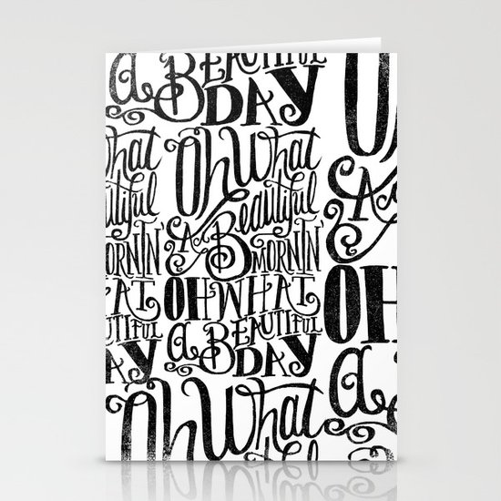 ....Oh what a beautiful day Stationery Cards