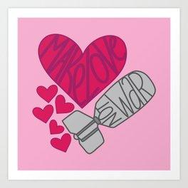 Make Love, Not War Art Print