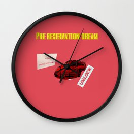 INVSBL: pre reservation dream Wall Clock