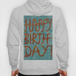 Happy Birthday! Hoody