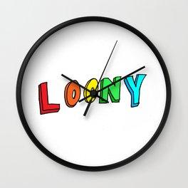 LOONY Wall Clock