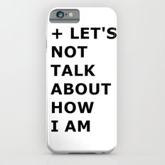 Let's not  iPhone 6s Slim Case
