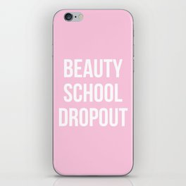 Beauty School Dropout - Grease Inspired iPhone Skin