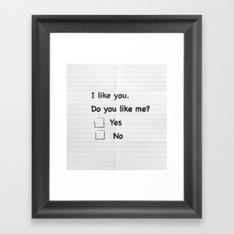 I like you Framed Art Print